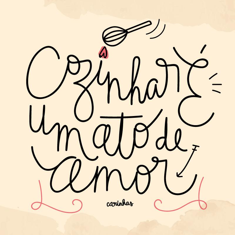 """""""Cozinhar é um ato de amor"""" carinhas.com.br"""