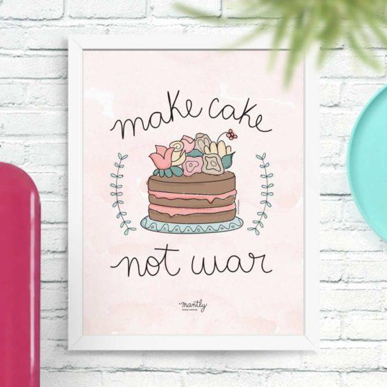 Make cake not war - carinhas.com.br/mantly