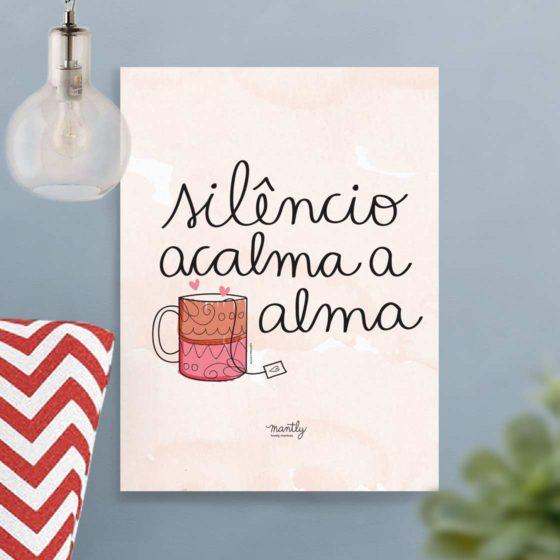 Silêncio acalma a alma - carinhas.com.br/mantly