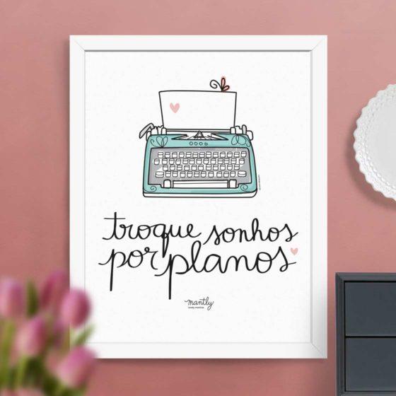 troque_sonhos_por_planos_mantly