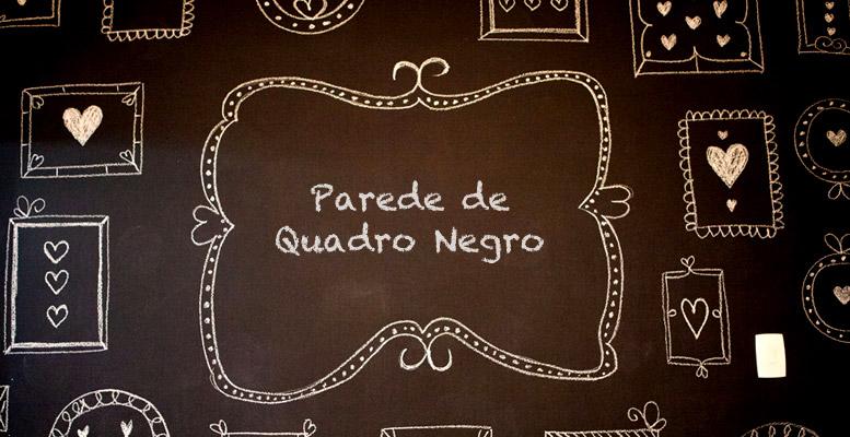 Populares Parede de quadro negro: diversão garantida • Carinhas IX79