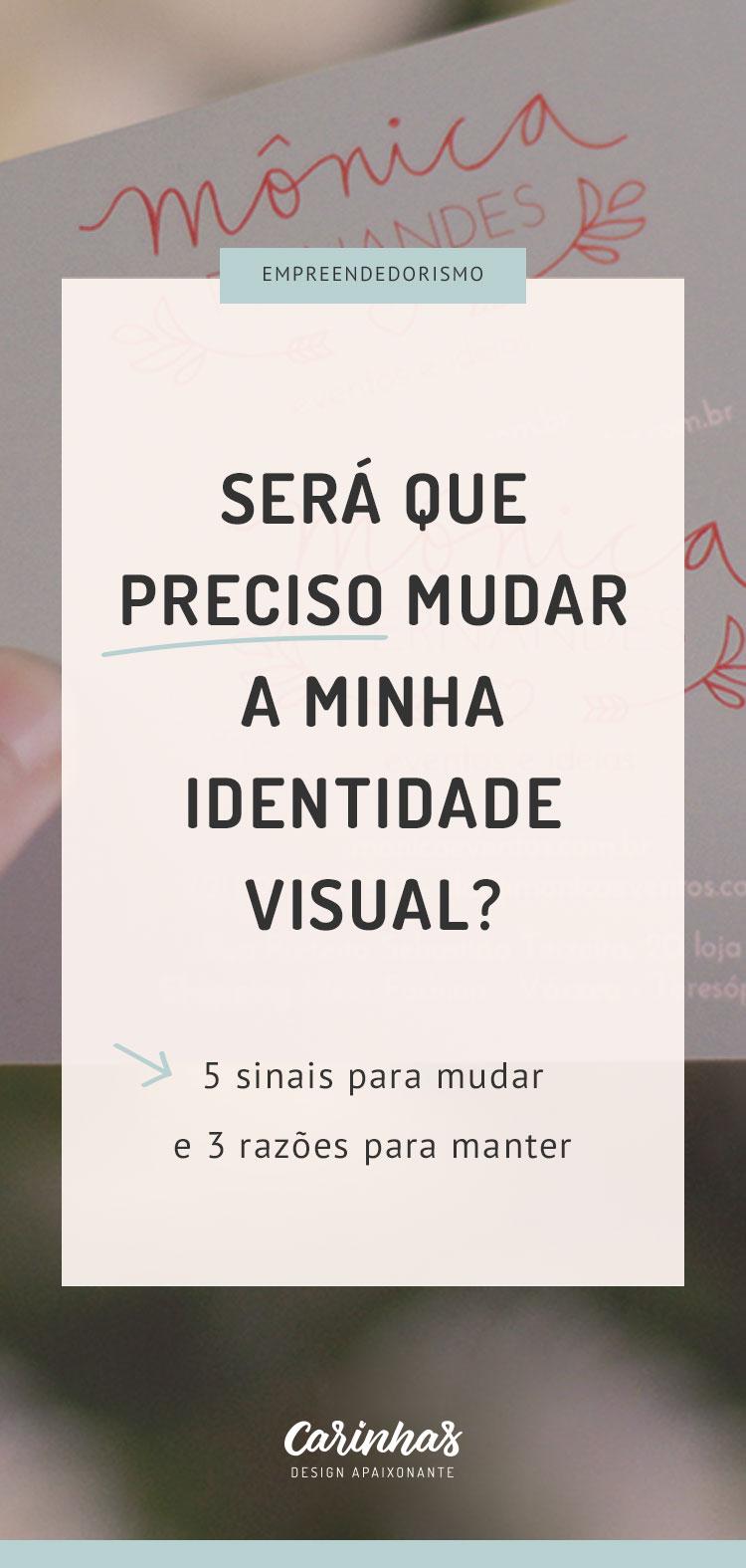 5 sinais que sua identidade visual precisa ser redesenhada (e 3 razões para não mudar) - carinhas.com.br