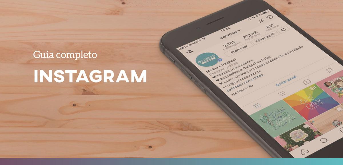 Instagram: Guia completo para pequenas empresas