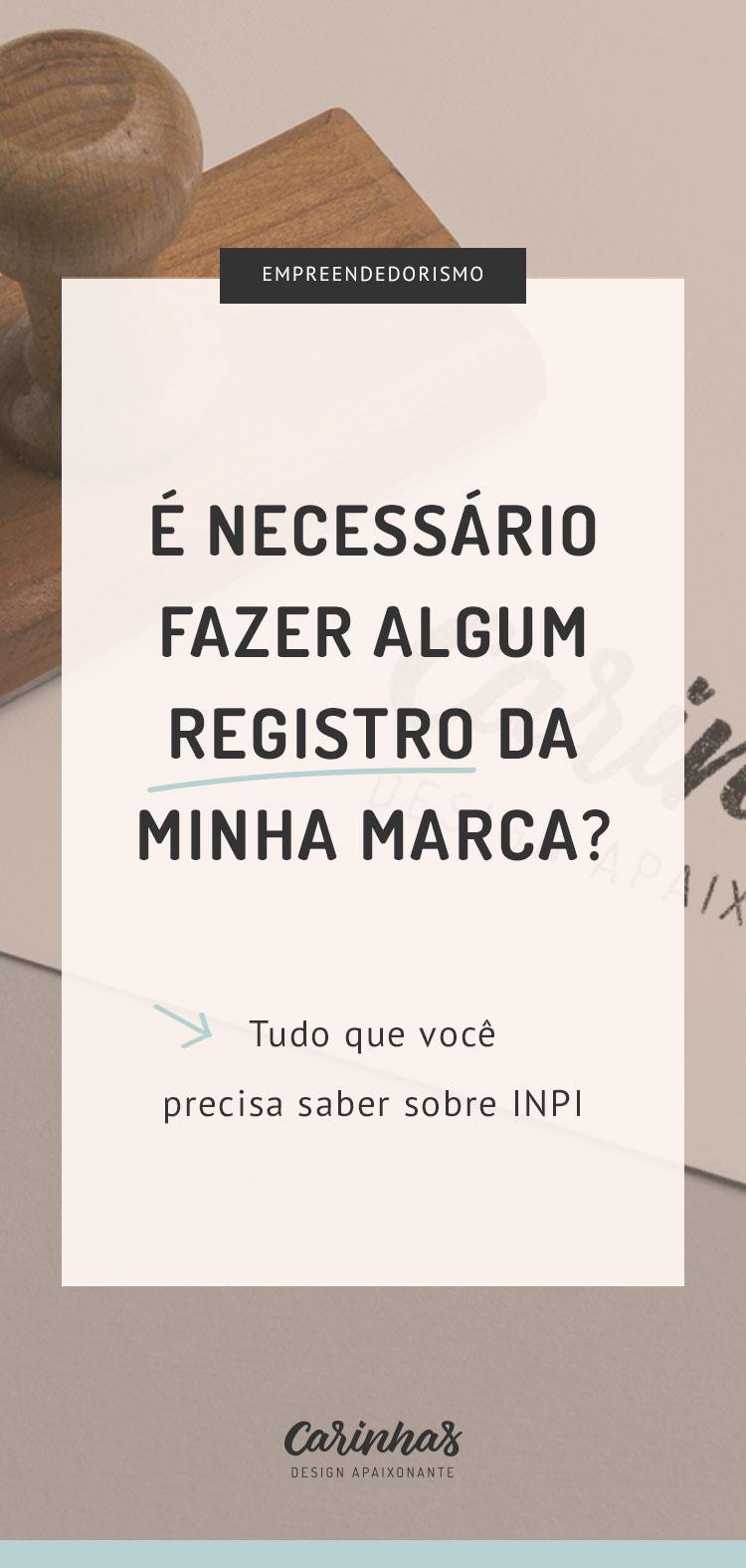 Registro no INPI: como proteger sua marca - carinhas.com.br