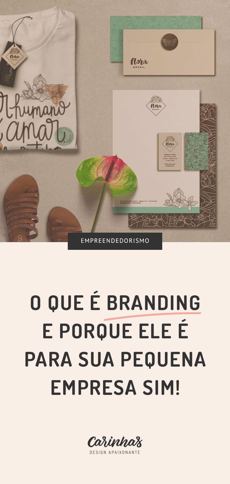 Branding: e o que minha pequena empresa tem a ver com isso?