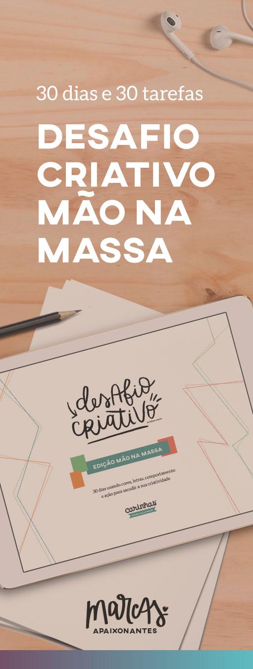 Desafio Criativo - Edição Mão na Massa