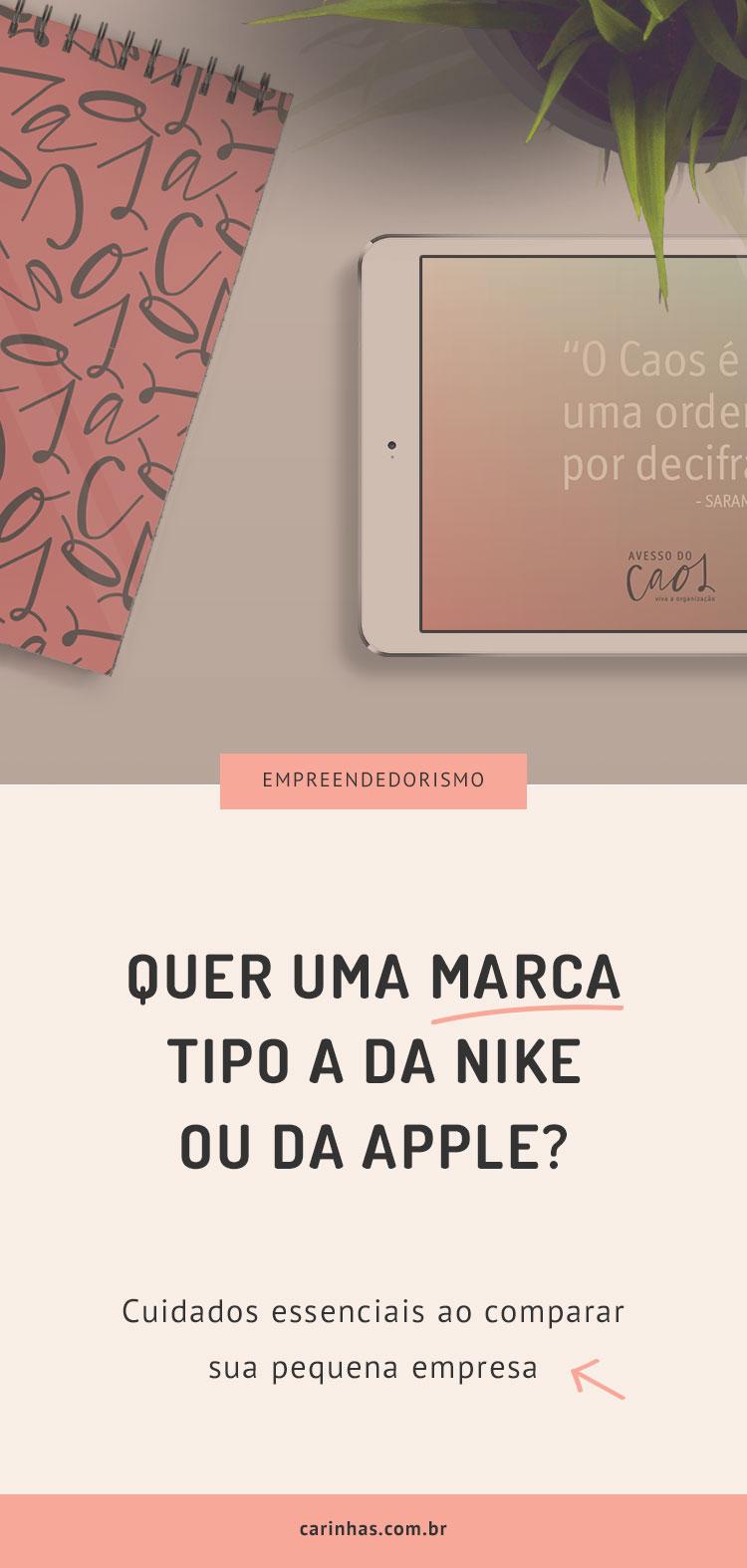 Quer uma marca tipo a da Nike ou da Apple?
