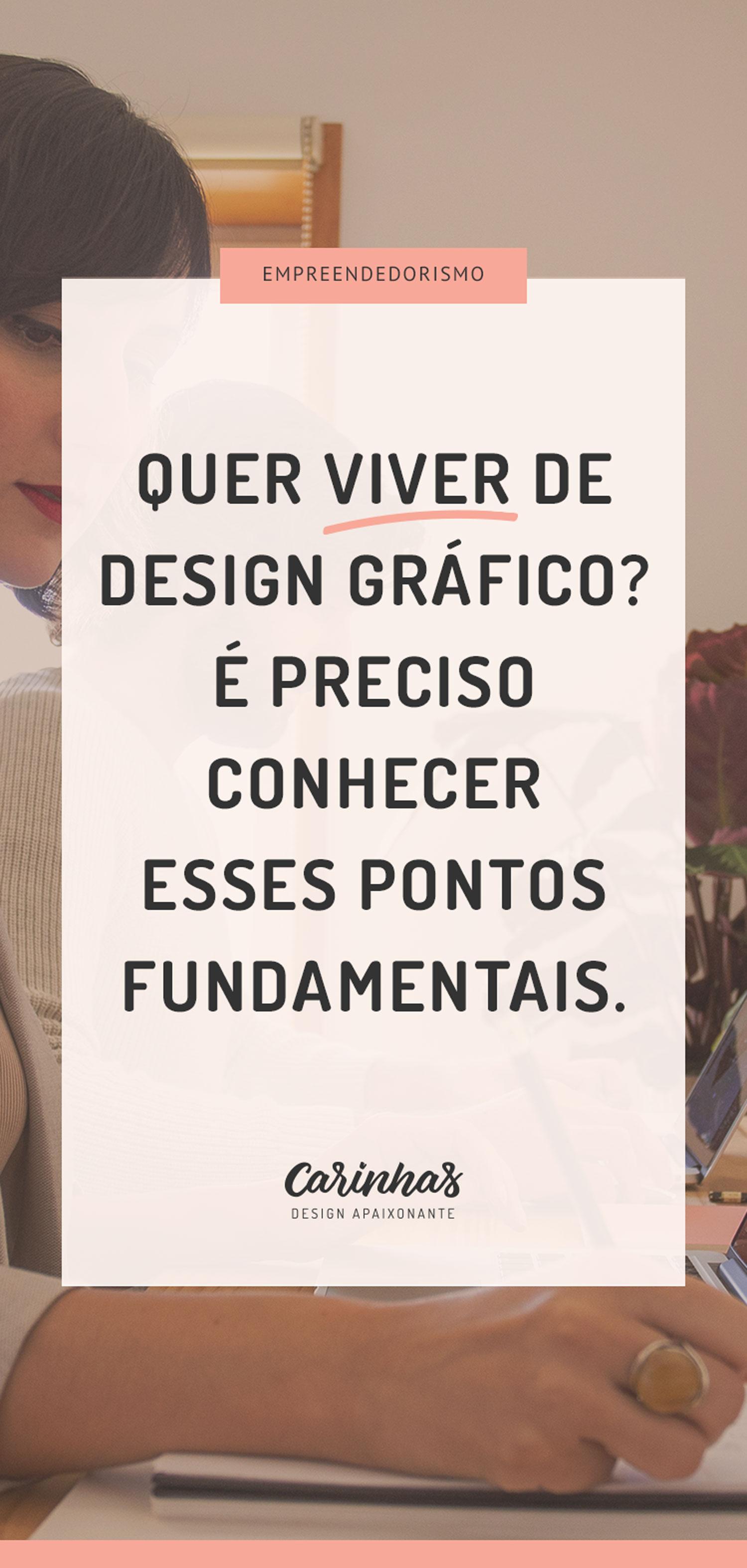 Quer viver de design gráfico? É preciso conhecer esses pontos fundamentais